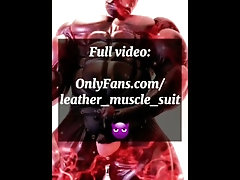 leather;gay-muscle;fetish;masturbation;cumshot;furry;latex;gloves;venom;sperm;gay-rubber-suit;rubber;muscle-man;cum;big-cock,Bareback;Muscle;Fetish;Solo Male;Big Dick;Gay;Hunks;Cumshot;Chubby TRAILER HOT...